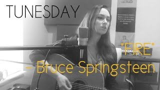 Fire - Bruce Springsteen cover - Katie Cole