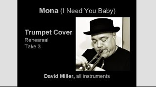 Mona (I Need You Baby) Trumpet Cover (Rehearsal/Work in progress)