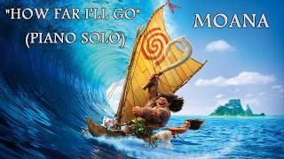 Moana Soundtrack How Far I'll Go Alessia Cara Piano Cover