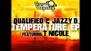 Qualified & Jazzy B featuring T Nicole - Temperature