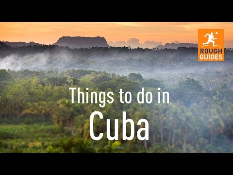 20 things not to miss in Cuba