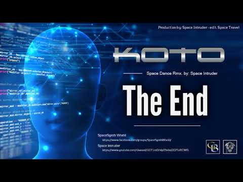 ✯ Koto - The End (Space Dance Rmx. By: Space Intruder) 2k18