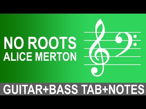 How to play No Roots - Alice Merton   Guitar+Bass Tab+Notes