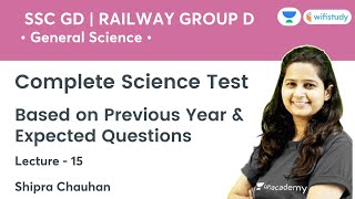 Complete Science Test   Based on PYQ   General Science   RRB GROUP D/SSC    wifistudy   Shipra Ma'am