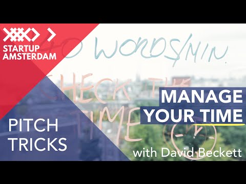 Pitch Tricks #8 The Importance of Time - David Beckett - Amsterdam Capital Week Prep
