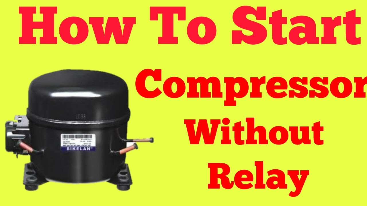 Ac Compressor Schematic Compressor Direct Start Without Relay Youtube