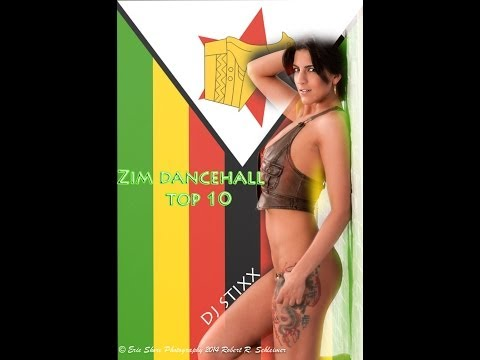 Zim Dancehall Top Ten songs- March- April 2014 - Dj Stixx ft new Nox, Freeman, Seh calaz, Killer T +