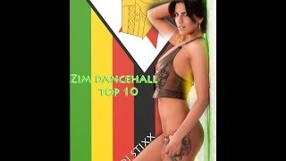 Zim Dancehall Top Ten songs- March- April 2014 - Dj Stixx ft new Nox, Freeman, Seh calaz, Killer T +