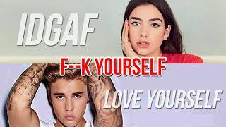 Download IDGAF vs. Love Yourself (MASHUP) Dua Lipa, Justin Bieber MP3 song and Music Video