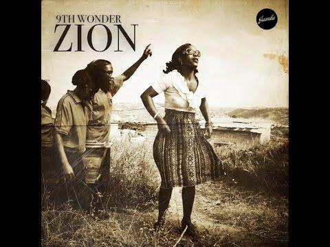9th Wonder - Zion - Full Album - [2016]