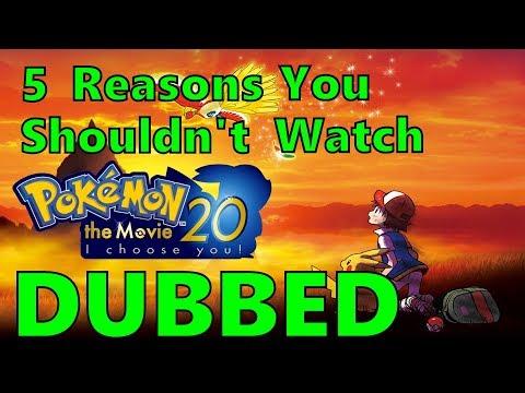5 Reasons You Shouldn't Watch Pokémon: I Choose You! Dubbed