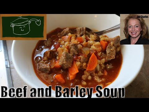How To Make The Best Homemade Beef And Barley Soup - Rich, Hearty, Satisfying And Perfect For Fall!