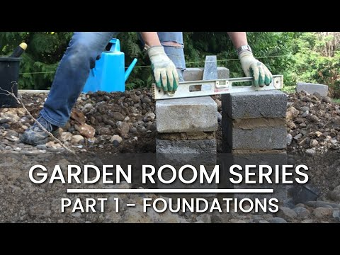 Part 1 – GARDEN ROOM BUILD – Clearing Site & Foundations | OFFICE | GYM | TV ROOM | STUDIO | CABIN