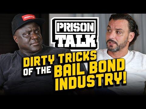 Dirty Tricks Of The California Bail Bond Industry - Prison Talk 21.10