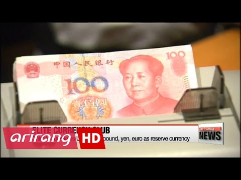 China's Yuan Joins U.S. Dollar, Pound, Yen, Euro As Reserve Currency