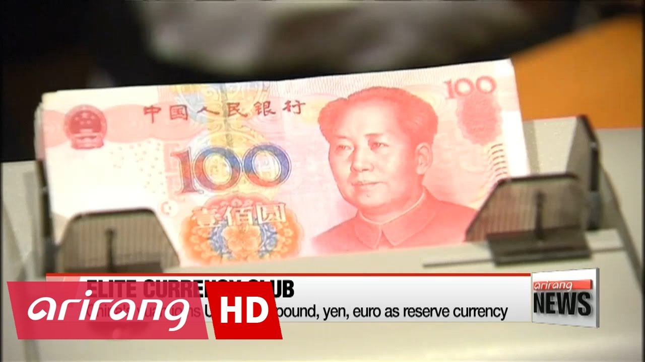 China S Yuan Joins U Dollar Pound Yen Euro As Reserve Currency You