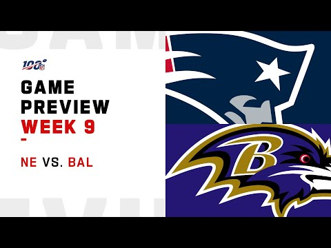 New England Patriots vs. Baltimore Ravens Week 9 NFL Game Preview
