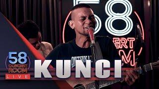 Download KUNCI - Live at 58 Concert Room