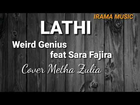 lathi---weird-genius-feat-sara-fajira-|-cover-metha-zulia-(lyrics-&-terjemahan)