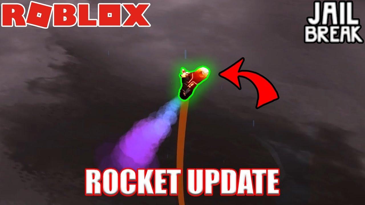 ROCKET UPDATE   Roblox Jailbreak - YouTube