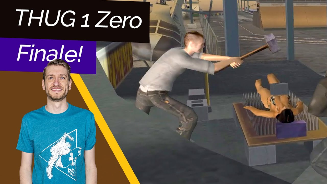 The grand finale! THUG 1 - Zero Stats Challenge