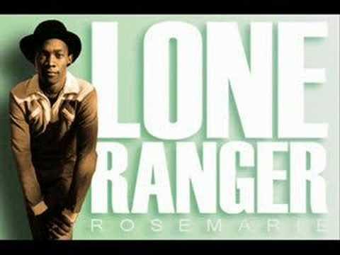 Lone Ranger - Rosemarie