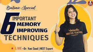 6 Important Memory Improving Techniques   Dr.Vani Sood   Vedantu Biotonic for NEET