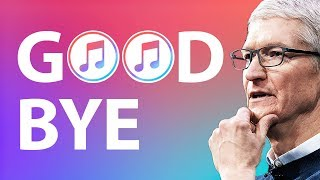 Why Is Apple Getting Rid Of iTunes?
