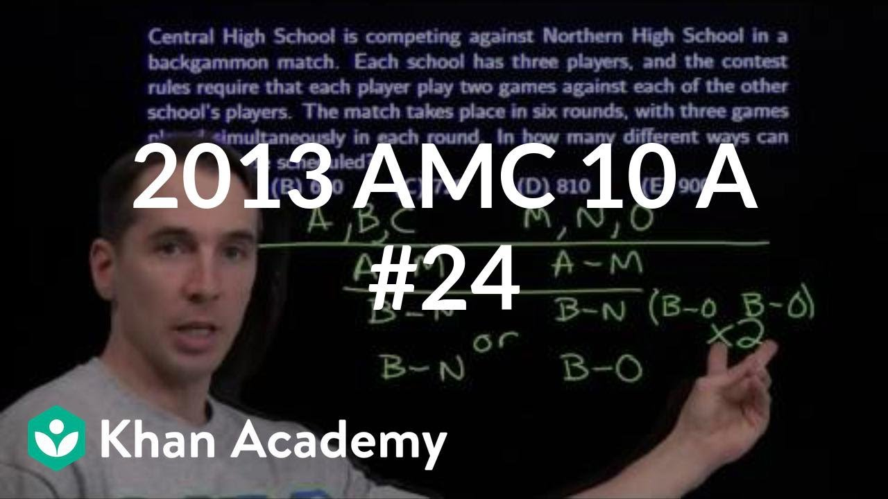 2013 AMC 10 A #24 (video) | AMC 10 | Khan Academy