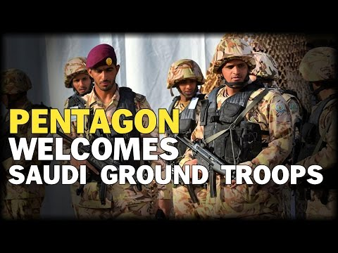 PENTAGON WELCOMES SAUDI GROUND TROOPS TO FIGHT