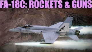 FA-18C Hornet: (Out Of Date) Rockets & Gun   DCS WORLD