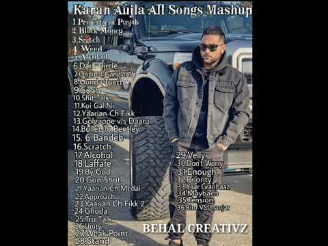 Karan Aujla All Songs Remix Mashup 2018 Punjabi Songs