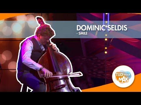Dominic Seldis - Smile | Tijd Voor MAX