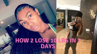 How to lose 10 pounds in a week!