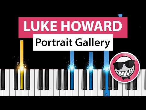 Luke Howard - Portrait Gallery - Piano Tutorial - How to Play