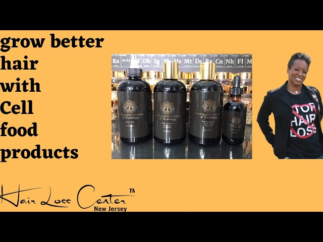 Grow better hair with Cell Food Products