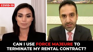 How can you use Force Majeure to terminate your rental contract?
