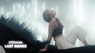 Stefania - LAST DANCE (Official Music Video)