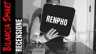 Recensione Bilancia Smart Renpho (impedenzometria)