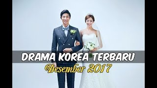 Video 6 Drama Korea Desember 2017 | Terbaru Wajib Nonton download MP3, 3GP, MP4, WEBM, AVI, FLV Maret 2018