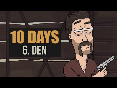 10 DAYS  - 6. Den │Madmen Pictures 2017