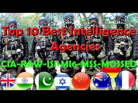 Top 10 Countries With Best And Most Powerful Intelligence Agency In The World 2017