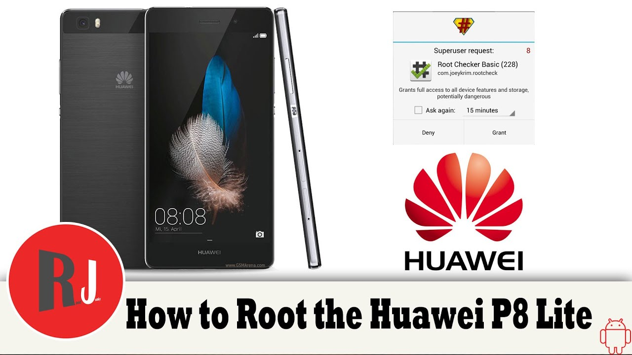 How to Root the Huawei P8 Lite Android phone