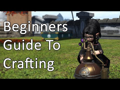 Beginners Guide To Crafting (Level 80) – FFXIV
