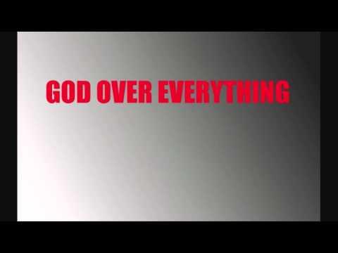 GOE- God Over Everything (BMF Christian Remix)