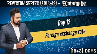 Day 12 | Revision series | Foreign exchange rate | class 12 boards | macro economics