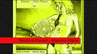 Ricchi e Poveri - Mamma Maria [HD] (Dance Remix) [by BombA]