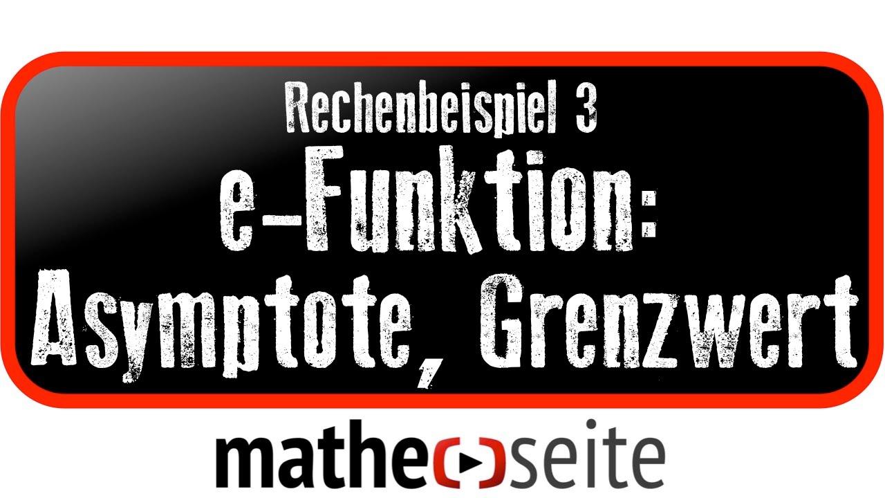 exponentialfunktion asymptote und grenzwert berechnen beispiel 3 youtube. Black Bedroom Furniture Sets. Home Design Ideas