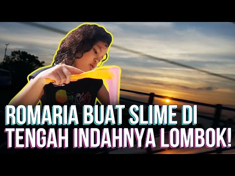 Kibo Kitting #16: Liburan Ke Lombok Bikin Slime
