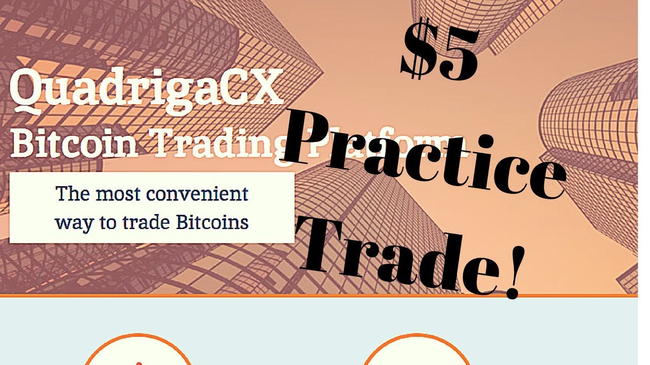 Quadrigacx live 5 practice trade learn how to get your money quadrigacx live 5 practice trade learn how to get your money litecoin bitcoin canada usa ccuart Images